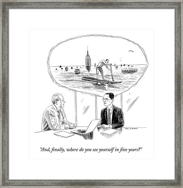 Yourself In Five Years Framed Print