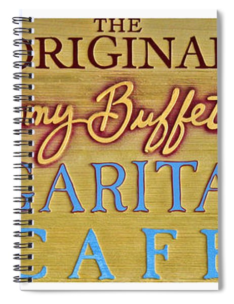 Jimmy Buffetts Margaritaville Cafe Sign The Original Spiral Notebook