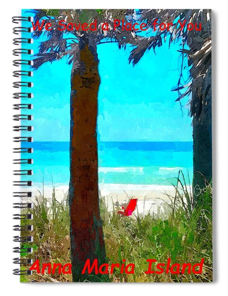 We Saved A Place For You Spiral Notebook