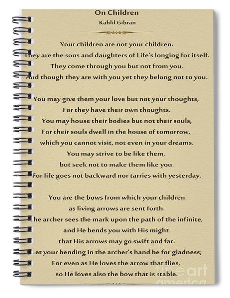 184- Kahlil Gibran - On Children Spiral Notebook