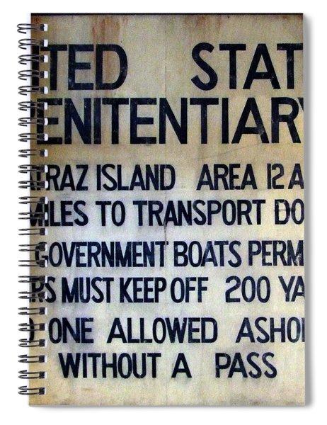 Alcatraz Warning Spiral Notebook