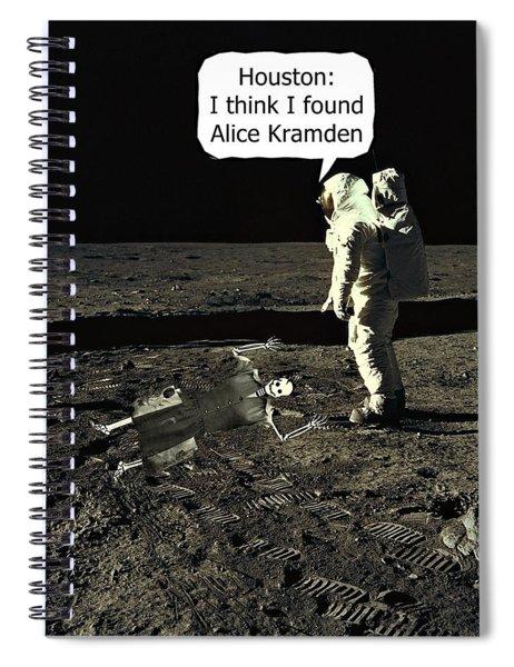 Alice Kramden On The Moon Spiral Notebook