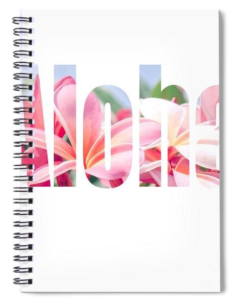 Aloha Tropical Plumeria Typography Spiral Notebook