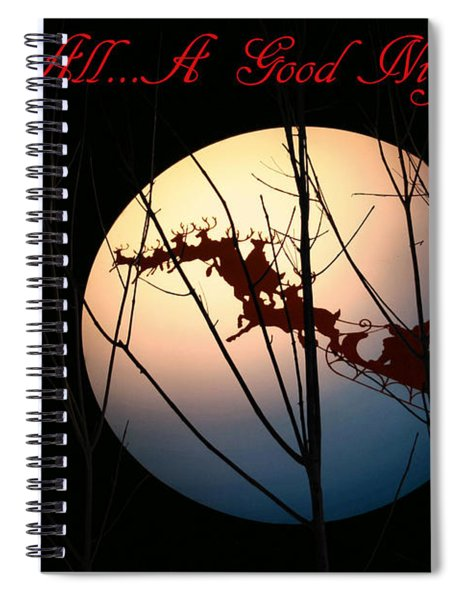 And To All A Good Night Spiral Notebook