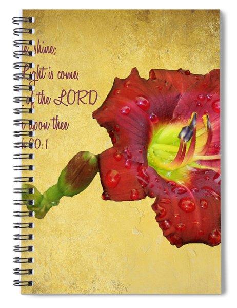 Arise Shine Spiral Notebook