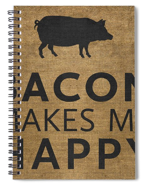 Bacon Makes Me Happy Spiral Notebook