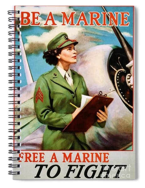 Be A Marine - Free A Marine To Fight Spiral Notebook