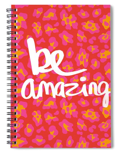 Be Amazing - Pink Leopard Spiral Notebook