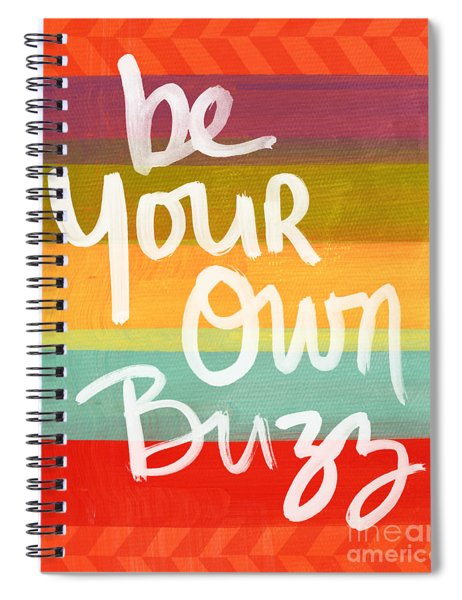 Be Your Own Buzz Spiral Notebook