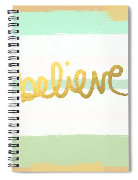 Believe In Mint And Gold Spiral Notebook
