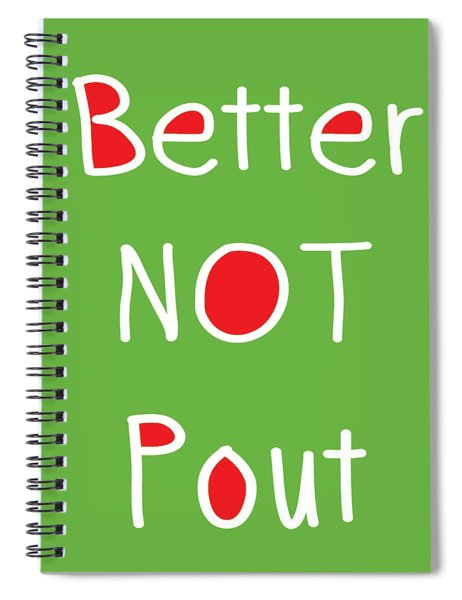 Better Not Pout - Square Spiral Notebook