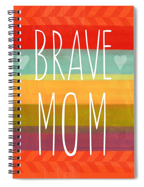 Brave Mom - Colorful Greeting Card Spiral Notebook
