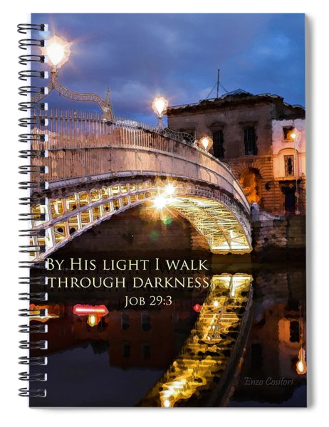 By His Light I Walk Spiral Notebook