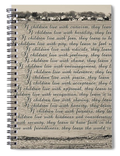 Children Learn What They Live 2 Spiral Notebook