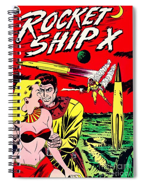Classic Comic Book Cover - Rocket Ship X - 1225 Spiral Notebook by Wingsdomain Art and Photography