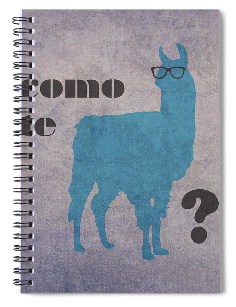 Como Te Llamas Humor Pun Poster Art Spiral Notebook by Design Turnpike