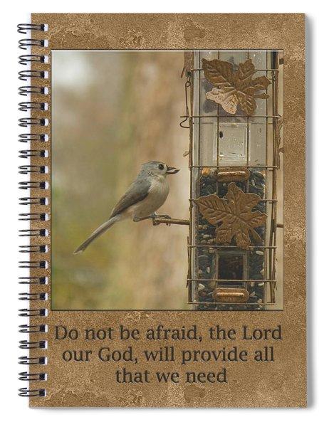 Do Not Be Afraid God Will Provide Spiral Notebook