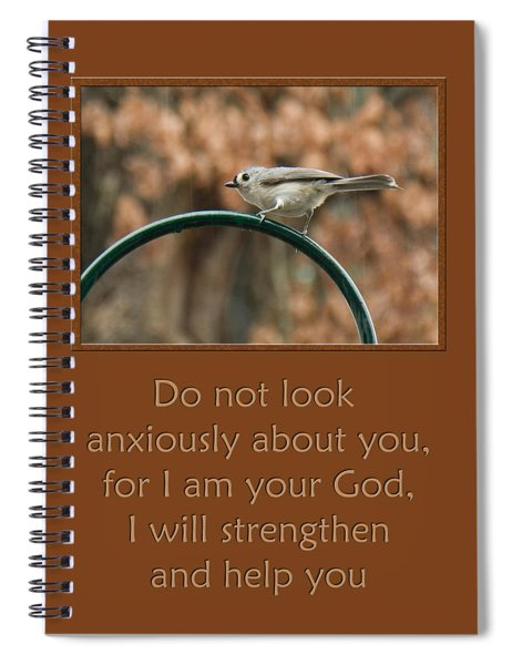 Do Not Look Anxiously About You Spiral Notebook