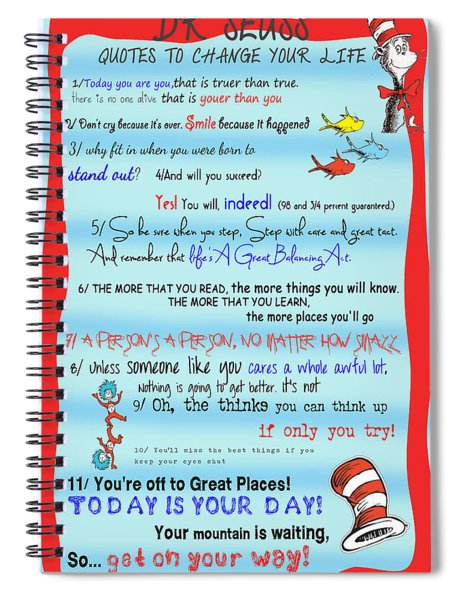 Dr Seuss - Quotes To Change Your Life Spiral Notebook