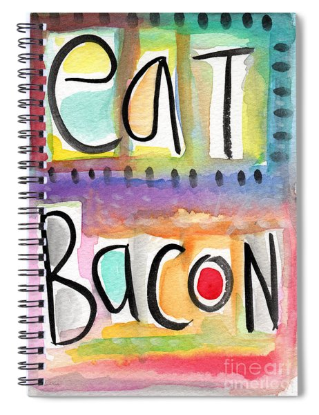 Eat Bacon Spiral Notebook