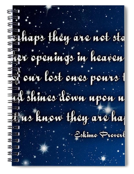 Eskimo Proverb Perhaps They Are Not Stars Spiral Notebook
