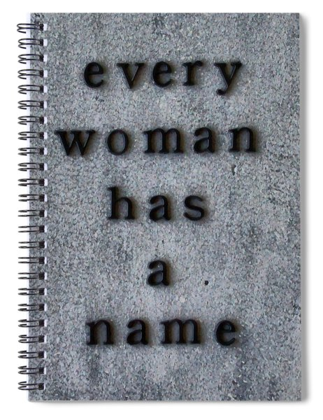 Every Woman Has A Name Excerpt Spiral Notebook