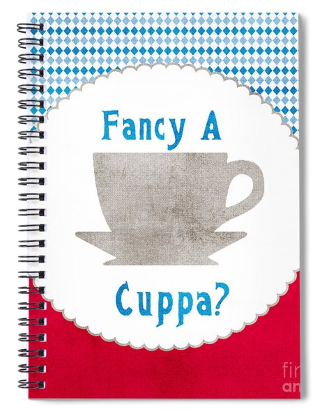 Fancy A Cup Spiral Notebook