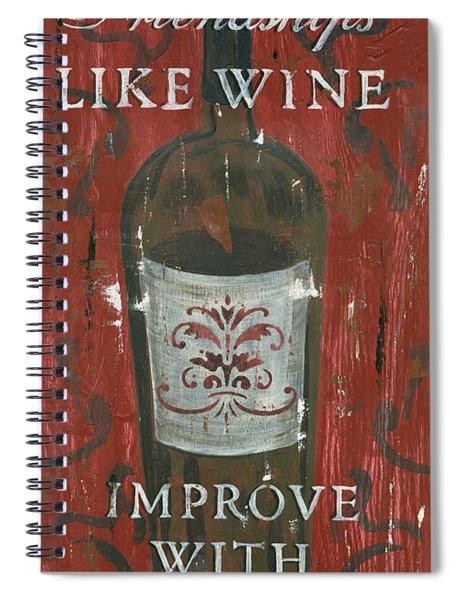 Friendships Like Wine Spiral Notebook