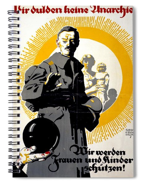 German Political Poster Shows A Soldier Standing In Front Of A Woman And Her Children Spiral Notebook