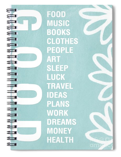 Good Things Blue Spiral Notebook by Linda Woods
