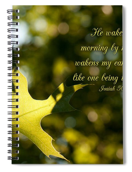 He Wakens Me Morning By Morning Spiral Notebook