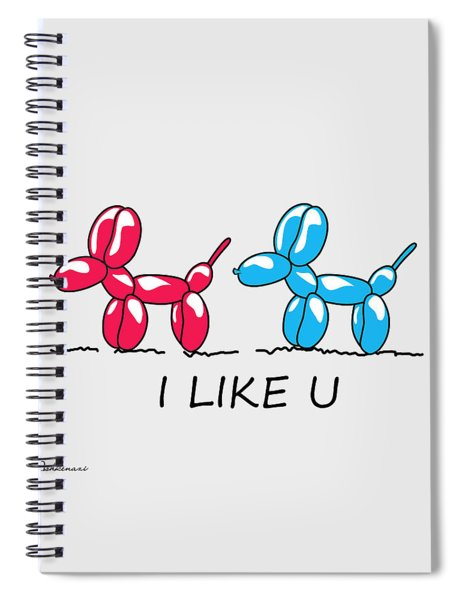 I Like U  Spiral Notebook