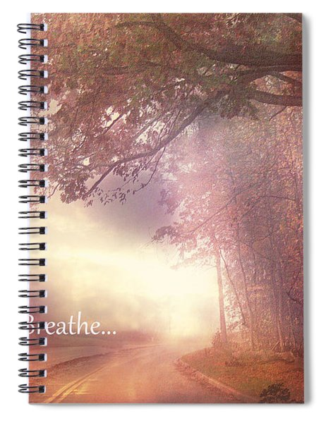 Inspirational Nature - Dreamy Surreal Ethereal Inspirational Art Print - Just Breathe.. Spiral Notebook