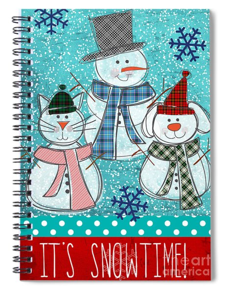 It's Snowtime Spiral Notebook