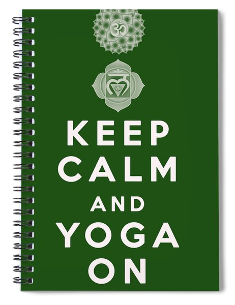 Keep Calm And Yoga On Spiral Notebook