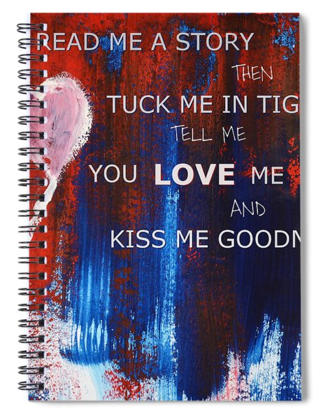 Kiss Me Goodnight Spiral Notebook