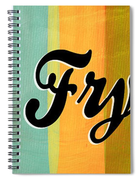 Let's Fry This Spiral Notebook