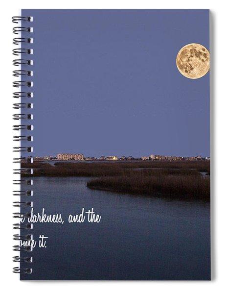 Light Shines In Darkness Spiral Notebook