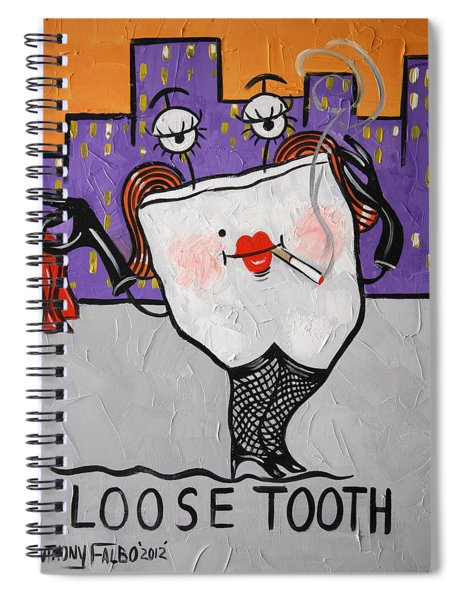 Loose Tooth Spiral Notebook by Anthony Falbo