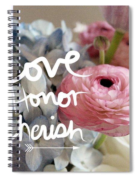 Love Honor Cherish Spiral Notebook