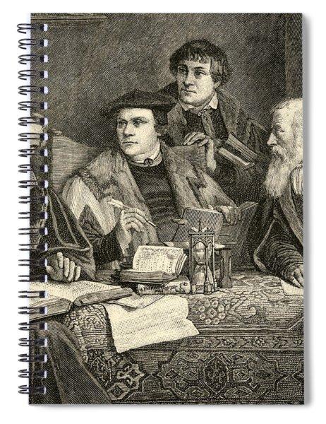 Luther Melancthon Pomeranus And Cruciger Translating  Spiral Notebook