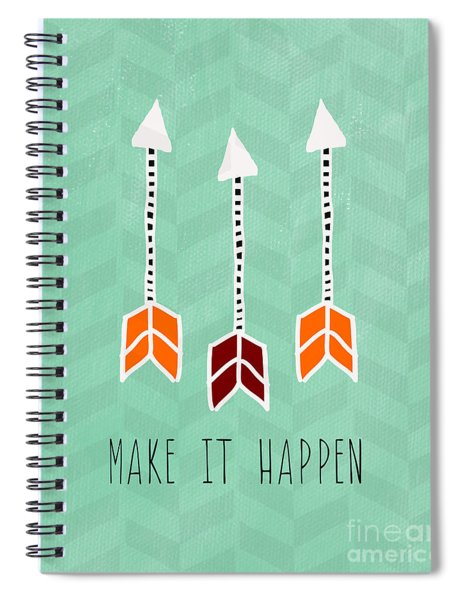 Make It Happen Spiral Notebook