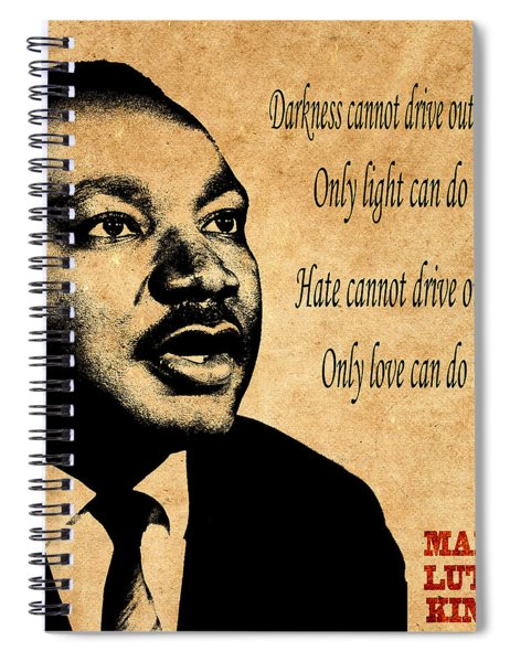 Martin Luther King Jr 1 Spiral Notebook