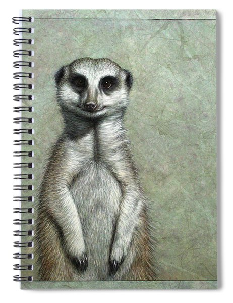 Spiral Notebook featuring the painting Meerkat by James W Johnson