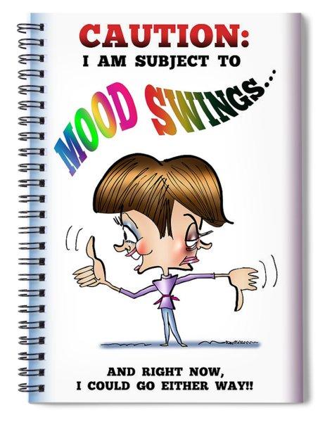 Mood Swings Spiral Notebook