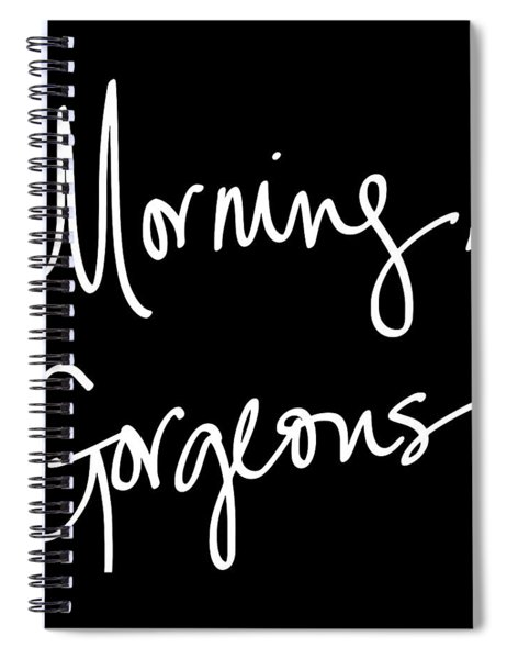 Morning Gorgeous Spiral Notebook by South Social Studio
