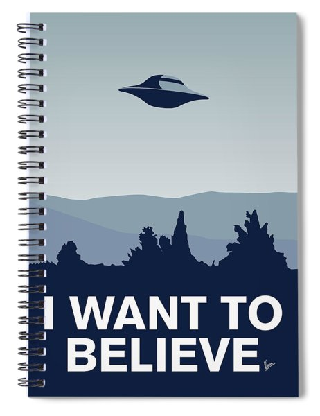 My I Want To Believe Minimal Poster-xfiles Spiral Notebook by Chungkong Art