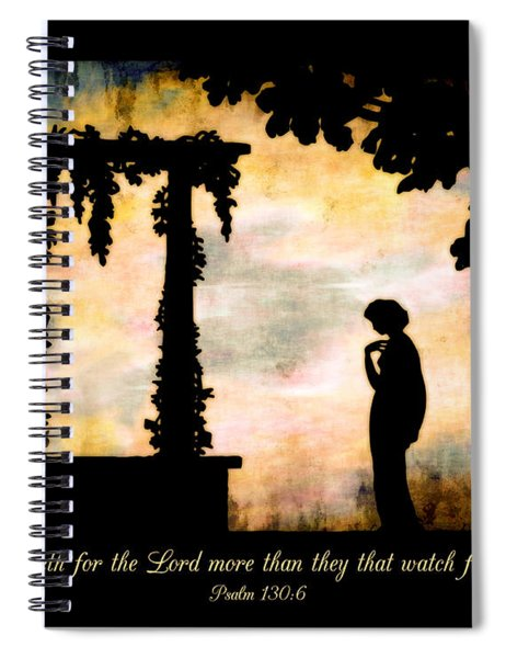 My Soul Waiteth On The Lord Spiral Notebook