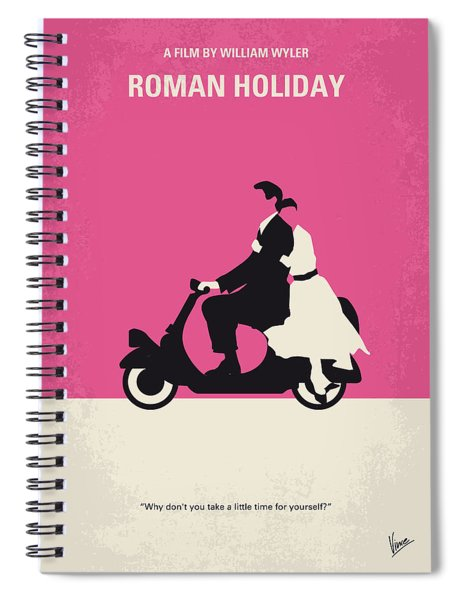 No205 My Roman Holiday Minimal Movie Poster Spiral Notebook by Chungkong Art
