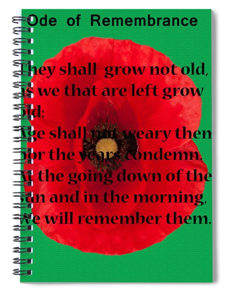 Ode Of Remembrance Spiral Notebook